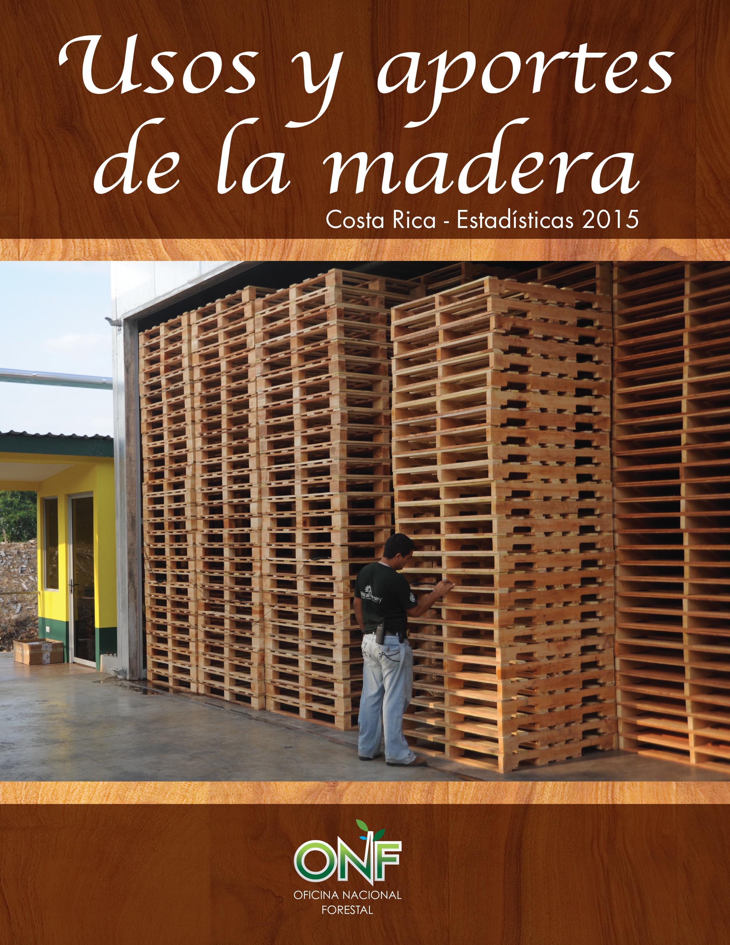 Usos y Aportes de la Madera, 2015