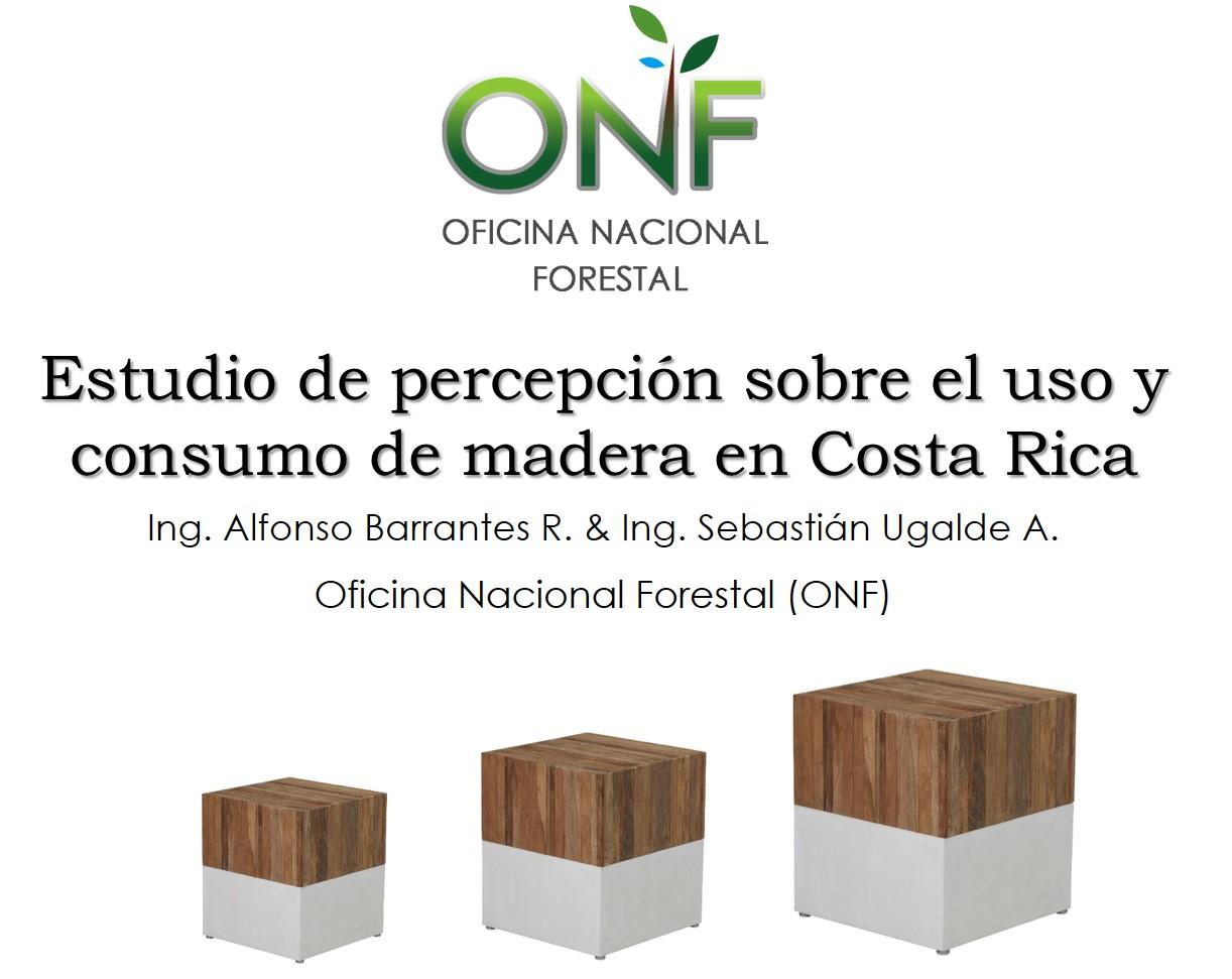 Estudio de percepción sobre el uso y consumo de madera en Costa Rica.