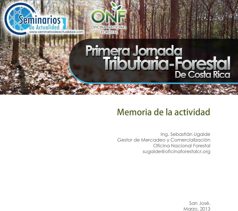 Primera Jornada Tributaria Forestal