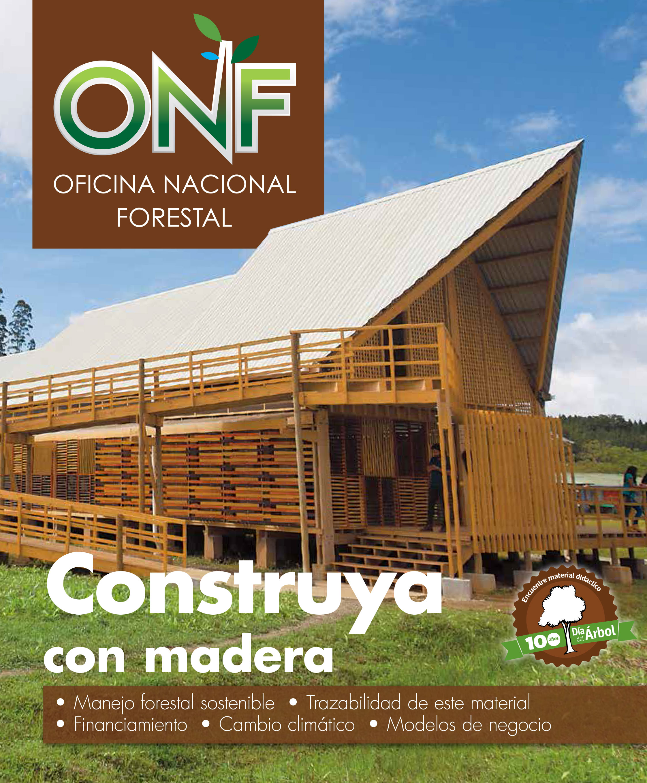 ONF invitó a los costarricenses a construir con madera